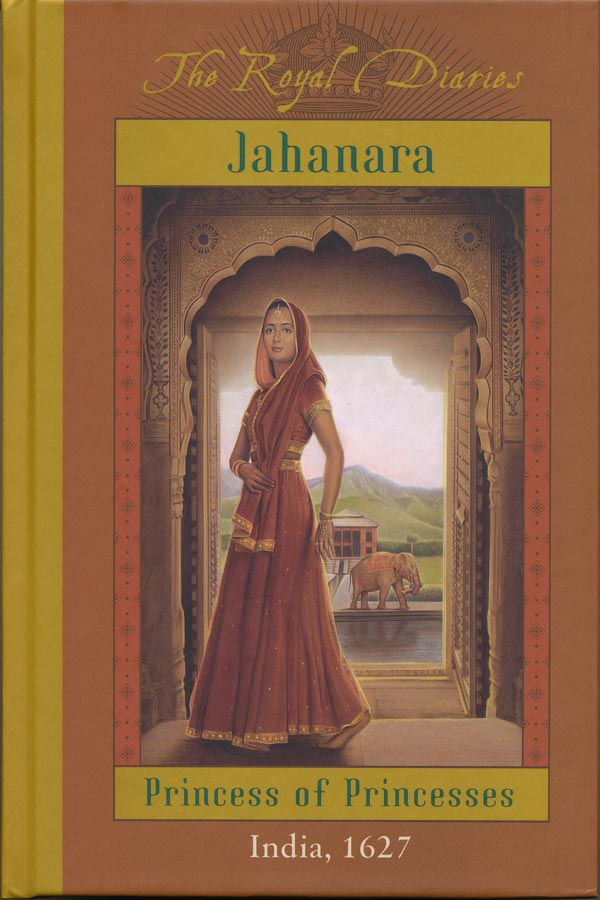 Jahanara: Princess of Princesses, India 1627 Cover
