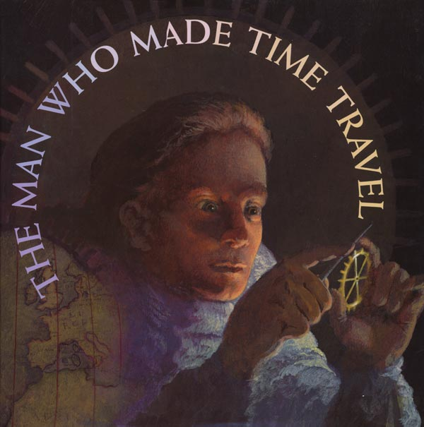 The Man Who Made Time Travel Cover
