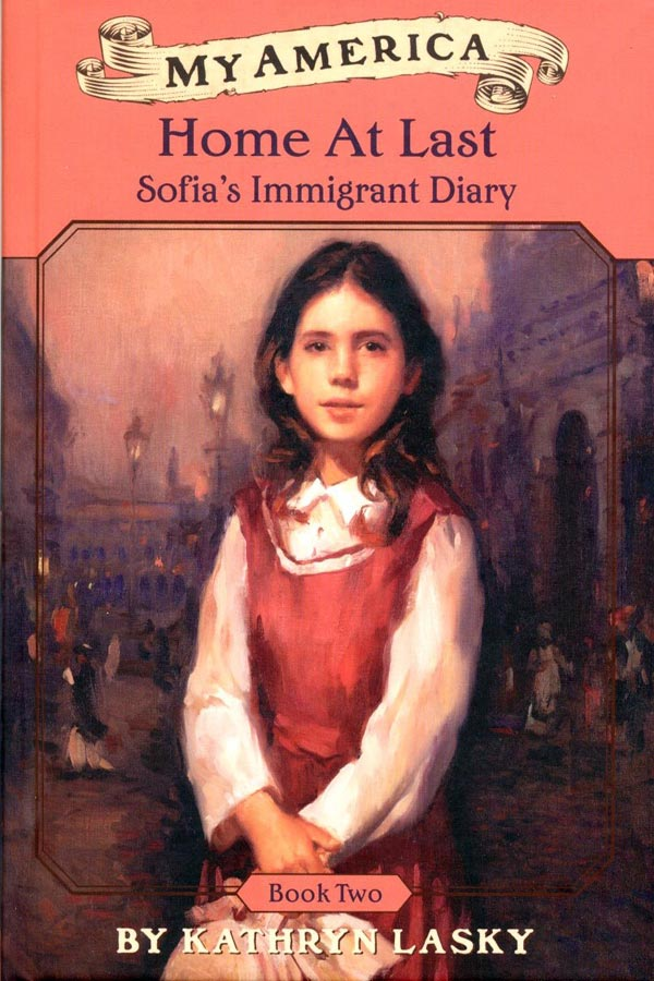 Home at Last: Sofia's Immigrant Diary (Book 2) Cover